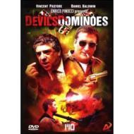 Devil's Dominoes. Effetto domino