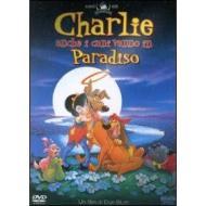 Charlie. Anche i cani vanno in Paradiso(Confezione Speciale)