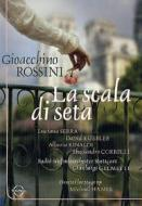 Gioacchino Rossini. La Scala di Seta