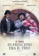 Il Trio - In Principio Era Il Trio