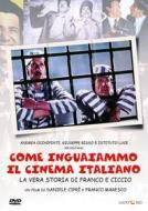Come inguaiammo il cinema italiano. La vera storia di Franco e Ciccio