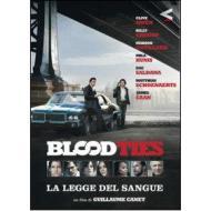 Blood Ties. La legge del sangue