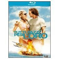 Tutti pazzi per l'oro (Blu-ray)