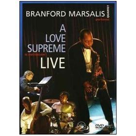 Branford Marsalis. Coltrane's A Love Supreme Live