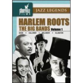 Harlem Roots. Vol.1. The Big Bands