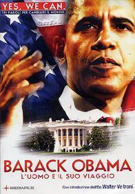 Barack Obama. L'uomo e il suo viaggio