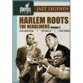 Harlem Roots. Vol.2. The Headliners