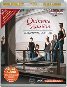 Quintette Aquilon - German Wind Quintets (Blu-Ray Audio) (Blu-ray)