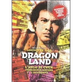 Dragon Land. L'urlo di Chen terrorizza ancora l'occidente