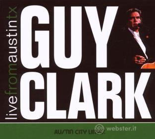 Guy Clark - Live From Austin Tx