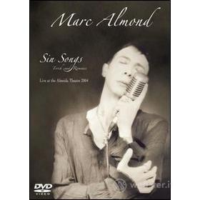 Marc Almond. Sin Songs, Torch and Romance
