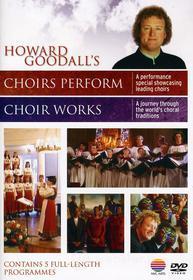Howard Goodall - Choir Works (2 Dvd)