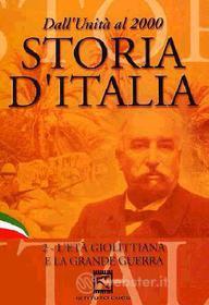 Storia d'Italia. Vol. 02. L'età giolittiana e la grande guerra (1903 - 1918)