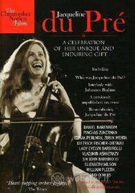 Jacqueline Du Pre. A Celebration of Her Unique and Enduring Gift