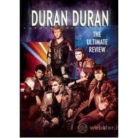 Duran Duran. The Ultimate Review