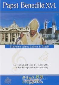 Papst Benedikt XVI - Stationen Seines Lebens