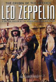 Led Zeppelin. The Origin Of The Species. A Critical Review
