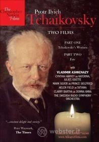Pyotr Ilyich Tchaikovsky. Two Film: Tchaikovsky's Women, Fate