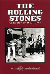 The Rolling Stones. Under Review. 1962 - 1966