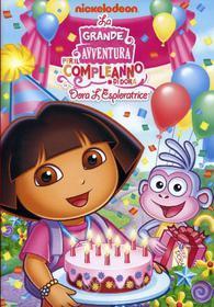 Dora l'esploratrice. La grande avventura per il compleanno di Dora