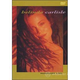 Belinda Carlisle. Runaway Live