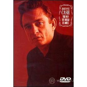 Johnny Cash. The Man, His World, His Music