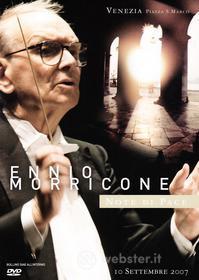Ennio Morricone. Note di pace. Venezia 11 settembre 2007