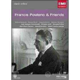 Francis Poulenc & Friends. Classic Archive