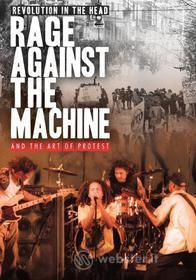 Rage Against the Machine. Revolution in the Head