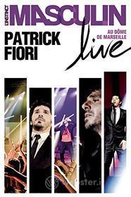 Patrick Fiori - L'Instinct Masculin Live