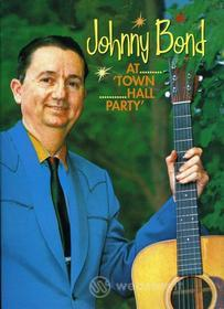 Johnny Bond - At Town Hall Party
