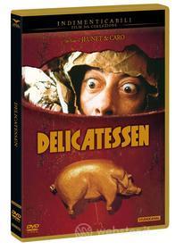 Delicatessen (Indimenticabili)