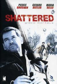 Shattered. Gioco mortale