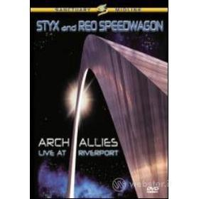 Styx And Reo Speedwagon. Arch Allies.Live At Riverport