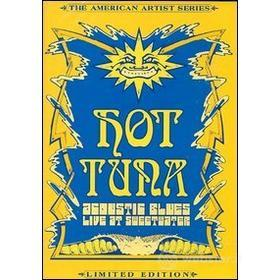Hot Tuna. Acoustic Blues. Live at Sweetwater (Edizione Speciale)