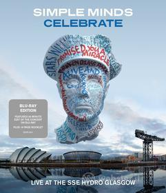 Simple Minds. Celebrate. Live at the Sse Hydro Glasgow (Blu-ray)
