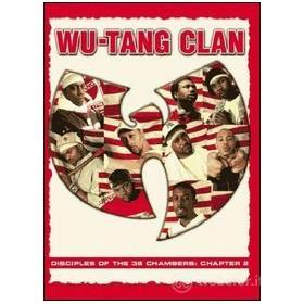Wu-Tang Clan. Disciples of the 36 Chambers: Chapter 2