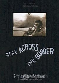 Step Across the Border. Fred Frith & Friends