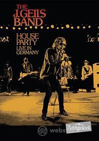 J Geils - House Party: Live In Germany