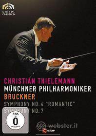 Anton Bruckner. Symphonies Nos. 4 and 7
