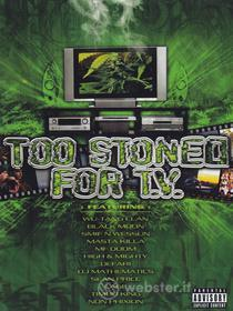 Too Stoned for Tv