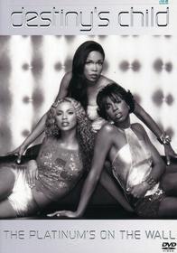 Destiny'S Child - Platinum'S On The Wall