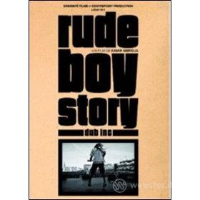 Dub Inc. Rude Boy Story