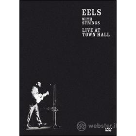 Eels. With Strings. Live at Town Hall