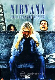 Nirvana. The Ultimate Review