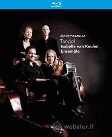 Astor Piazzolla - Tango! - Isabelle Van Keulen Ensemble (2 Blu-ray)