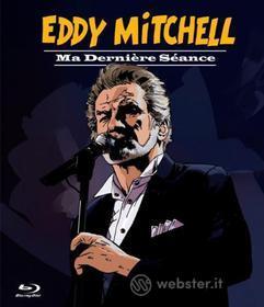 Eddy Mitchell - Ma Derniere Seance (Blu-ray)
