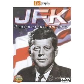 JFK. Il sogno americano