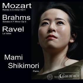 Mami Shikimori - Mozart / Johannes Brahms / Ravel