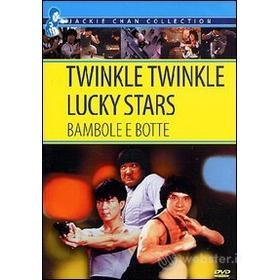 Twinkle Twinkle Lucky Stars. Bambole e botte